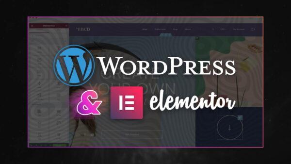 Elementor WordPress: So erstellst Du Websites wie ein Profi